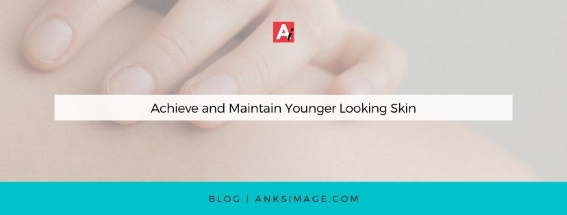 younger looking skin anksimage