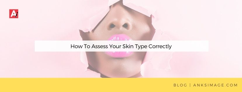 assess your skin type anksimage