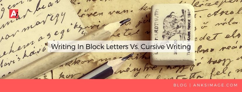 writing block vs cursive handwriting analysis anksimage