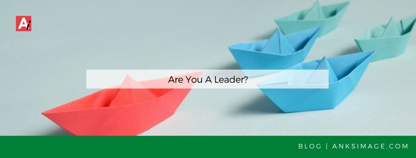 are you a leader anksimage