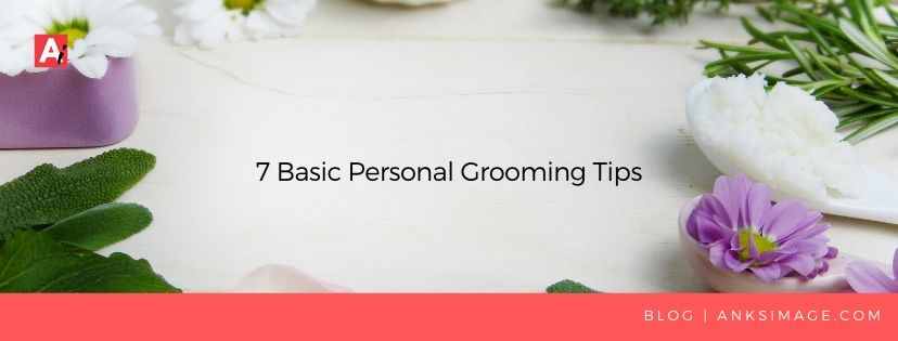 anksimage personal grooming tips
