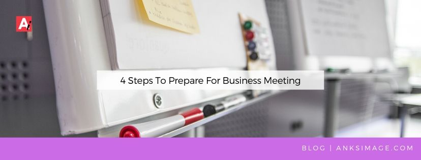 how to prepare for business meetings anksimage