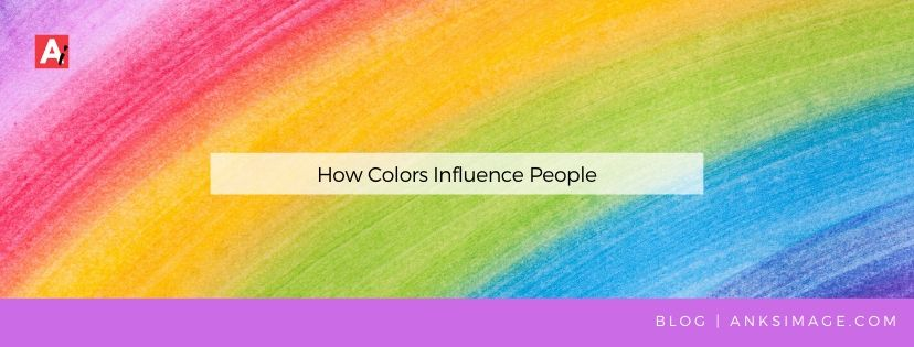 how colors influence people anksimage