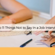 what not to say in a job interview anksimage