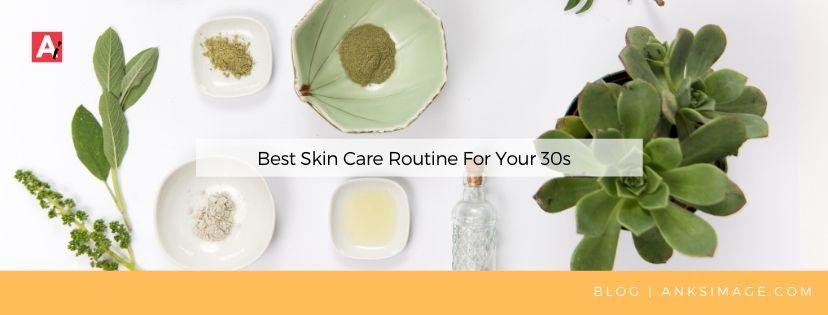 skincare 30s anksimage