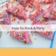 how to rock a party anksimage