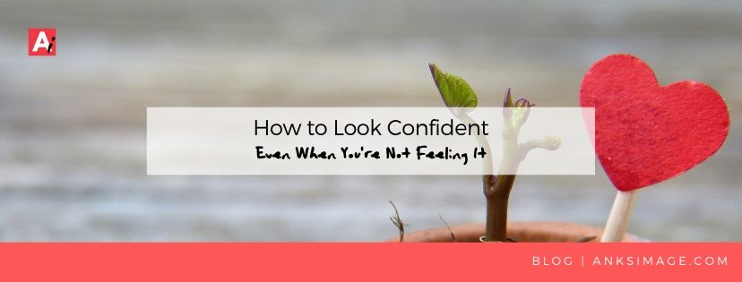 look confident anksimage