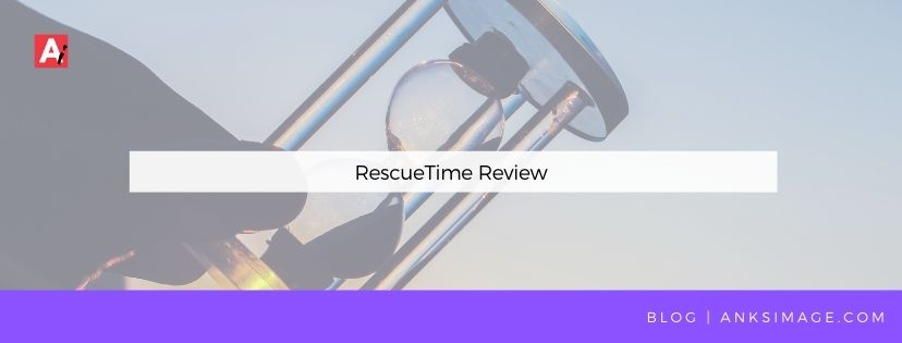 rescuetime review anksimage blog